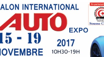 Salon Auto-Expo Sousse 2017 Du 15 au 19 novembre 2017